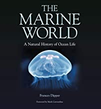 The Marine World: A Natural History of Ocean Life
