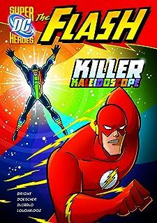The Flash: Killer Kaleidoscope (DC Super Heroes: The Flash)