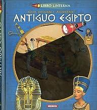 El Antiguo Egipto (Libro linterna)