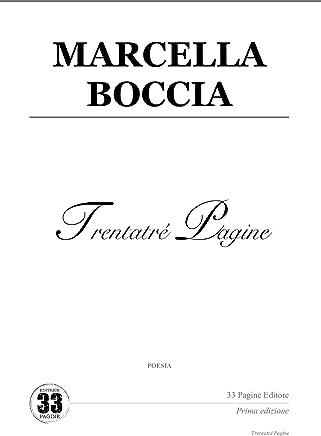 Marcella Boccia (Trentatré Pagine (poesia) Vol. 1)