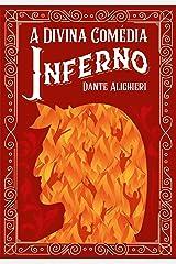A Divina Comédia: Inferno eBook Kindle