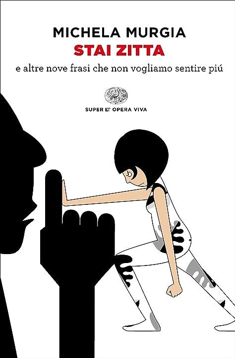 Michela murgia - stai zitta e altre nove frasi che non vogliamo sentire più (italiano) copertina flessibile 978-8806249182