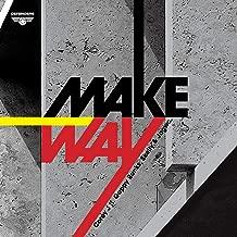 Make Way (feat. Gappy Ranks, Skelly, Jagwa) [15th Anniversary Edition] [Explicit]