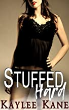 Stuffed Hard: a MFM Hotwife romance (30 Books Erotica Halloween Taboo Sex Stories For Adults Book 2)
