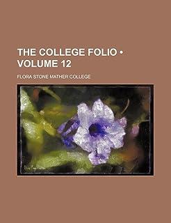 The College Folio (Volume 12)