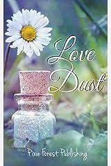 Love Dust Kindle Edition