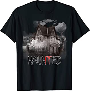 HAUNTED House Creepy Graphic Halloween It Is Scary T-Shirt