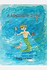 A Mermaid's Crown: Legend of Princess Kaleo Kindle Edition