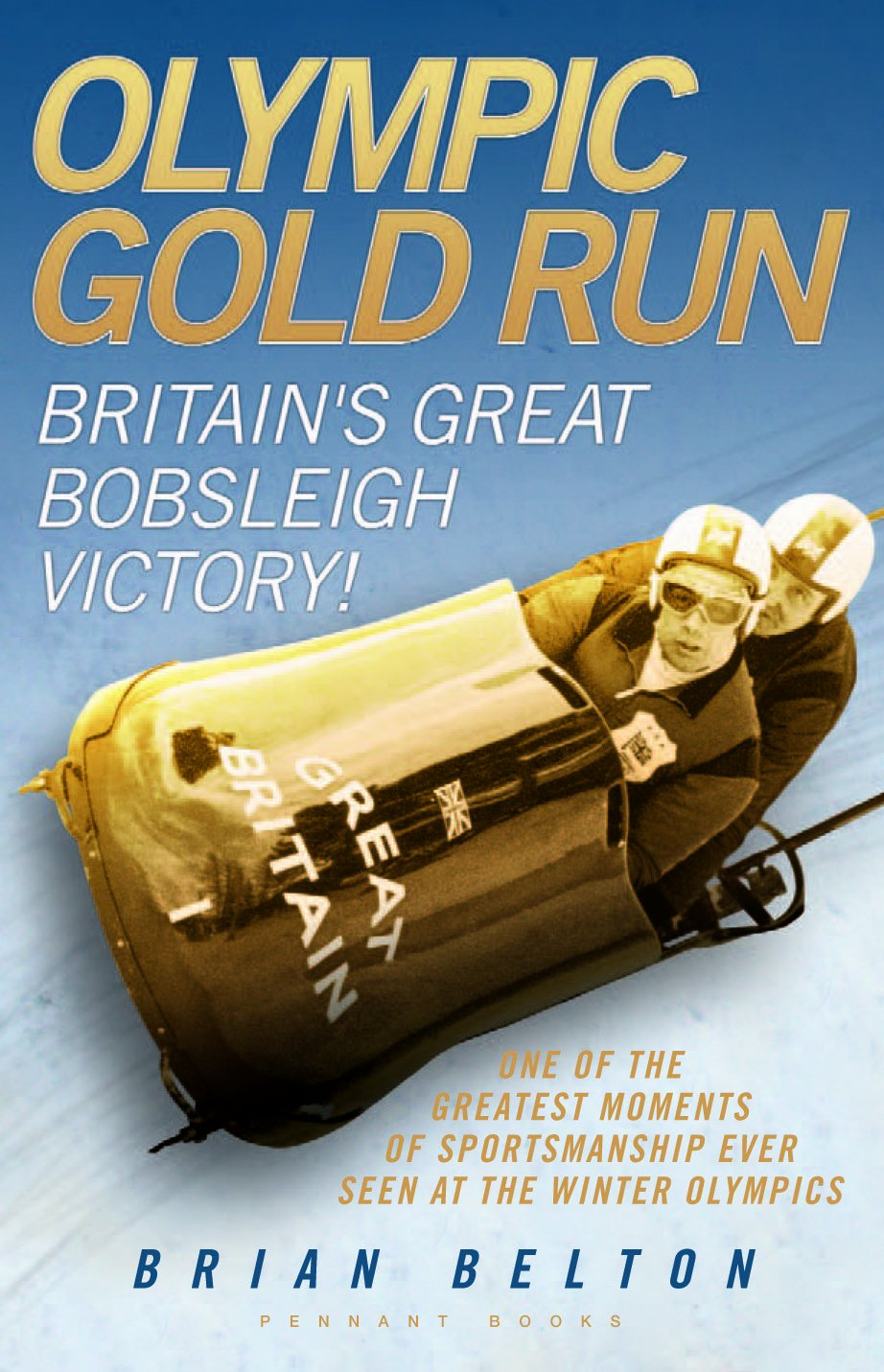 Download Olympic Gold Run: Britain's Great Bobsleigh Victory!