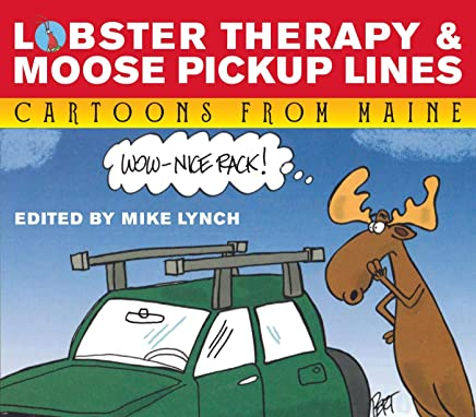 Lobster Therapy and Moose Pick-Up Lines (English Edition)