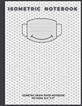 "Isometric Notebook: Isometric Graph Paper Notebook 110 Pages 8.5"" X 11"" with a smiley mask on the cover"