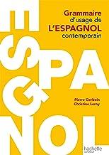 Livres Grammaire d'usage de l'espagnol contemporain (HU Langues et civilisation anciennes espagnoles) PDF