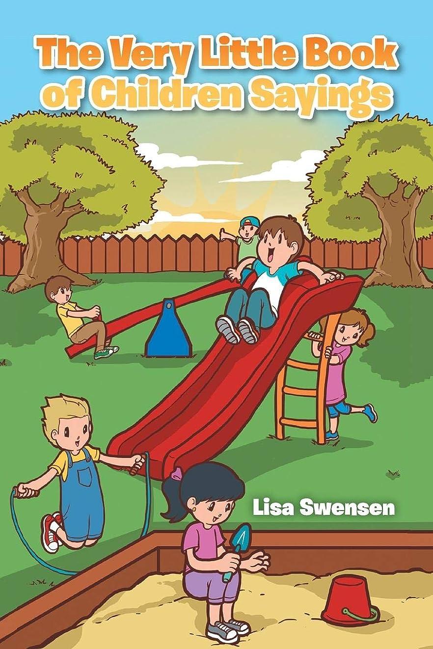 横たわる言及するマキシムThe Very Little Book of Children Sayings