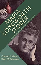 Moore, C: Maria Longworth Storer - From Music and Art to Pop: From Music and Art to Popes and Presidents
