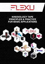 FlexU Kinesiology Tape Principles & Practice for Basic Applications