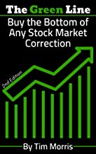 The Green Line: Buy the Bottom of Any Stock Market Correction (2nd Edition Book) PDF