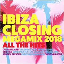Ibiza Closing Megamix 2018: All The Hits / Various