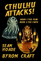 Cthulhu Attacks!: The Complete Story Kindle Edition