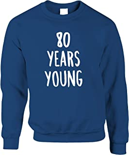 Tim And Ted 80th Birthday Joke Jumper 80 Years Young Novelty Text - (Royal Blue/Small)