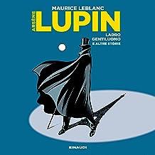 Arsenio Lupin: Ladro gentiluomo