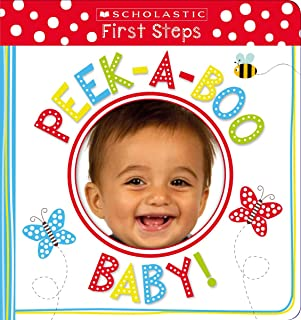 Peek-A-Boo Baby! (Scholastic Early Learners: First Steps)