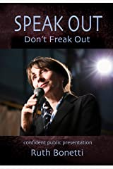Speak Out - Don't Freak Out Kindle Edition