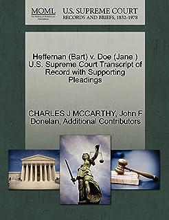 Heffernan (Bart) V. Doe (Jane ) U.S. Supreme Court Transcript of Record with Supporting Pleadings