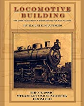 Locomotive Building: Construction of a Steam Engine for Railway Use