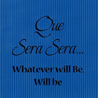 Fastasticdeals Que Sera Sera Whatever Will Be Will Be Funny Spiritual Novelty Sign Royal Blue Stripes Background
