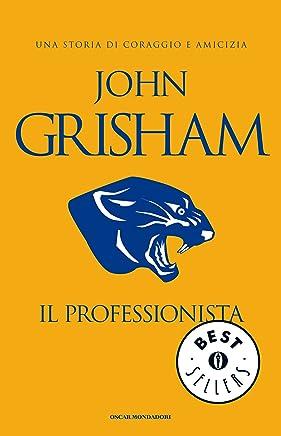 Il Professionista (Oscar bestsellers Vol. 1891)