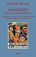 Omaggio alla Catalogna (Tradotto e annotato) (Italian Edition)