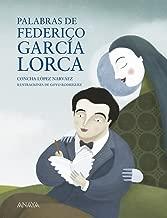 Palabras de Federico Garcia Lorca (Spanish Edition)