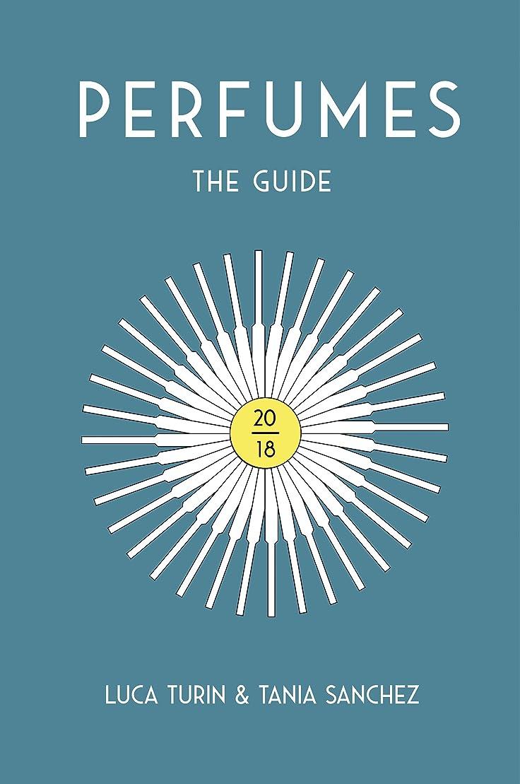 余裕がある増幅器健康的Perfumes The Guide 2018 (English Edition)