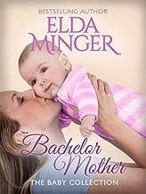 Bachelor Mother (Contemporary Romance)