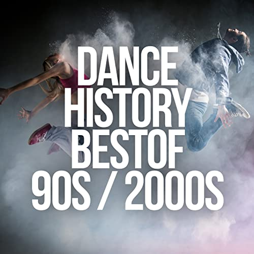 Dance History: Best of 90s / 2000s by Various artists on