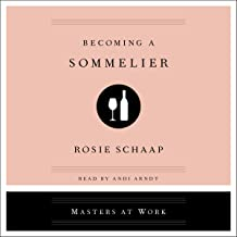 Becoming a Sommelier: The Masters at Work Series