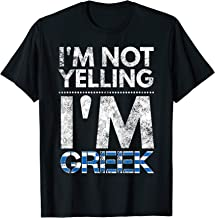 I'm not yelling I'm Greek Elliniki simaia T-shirt