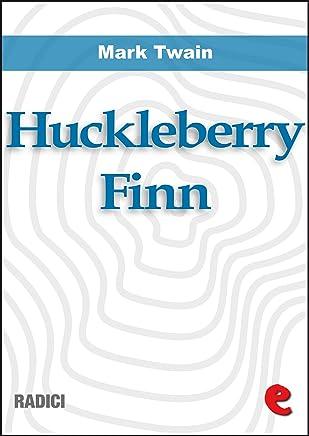 Huckleberry Finn (Radici)