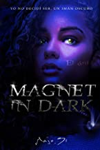 MAGNET IN DARK: El ónix (Spanish Edition)