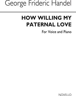 Haendel How Willing My Paternal Love Baritone and Piano