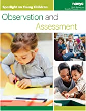Spotlight on Young Children: Observation and Assessment (Spotlight on Young Children series)