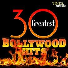30 Greatest Bollywood Hits