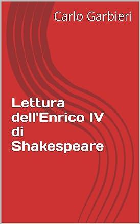Lettura dellEnrico IV di Shakespeare