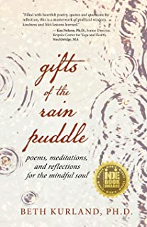 Gifts of the Rain Puddle: Poems, Meditations and Reflections for the Mindful Soul