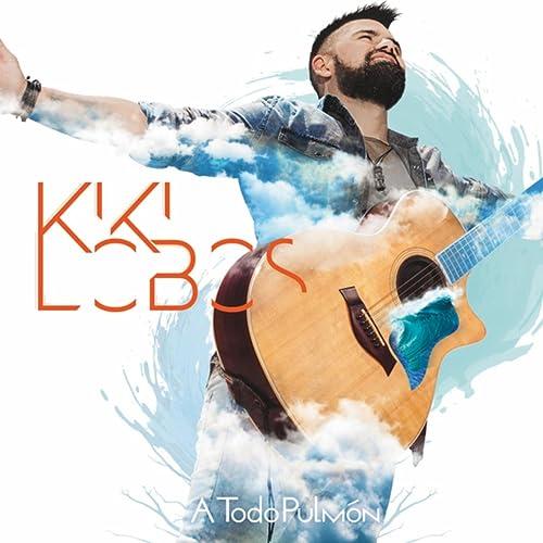 A Todo Pulmón by Kiki Lobos on Amazon Music - Amazon.com