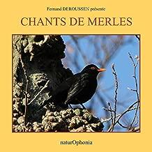 Naturophonia: Chants de merles