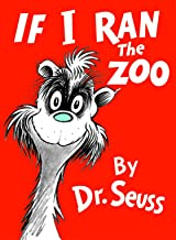If I Ran the Zoo (Classic Seuss)