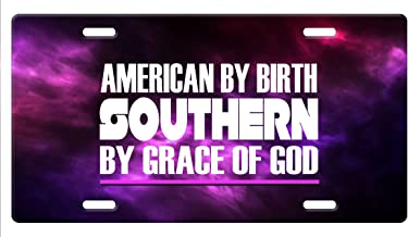 Makoroni - American by Birth Southern by Grace of GOD Aluminum Car License Plate