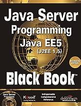 Java Server Programming, Java EE5 (J2EE 1.5) Black Book, Beginner ed