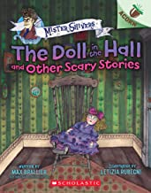 The Doll in the Hall and Other Scary Stories: An Acorn Book (Mister Shivers #3) (3)